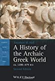 A History of the Archaic Greek World, ca. 1200-479 BCE, 2nd Edition