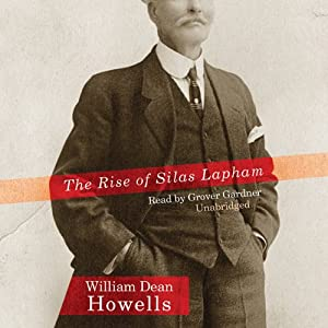 The Rise of Silas Lapham Audiobook