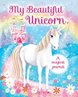 My Beautiful Unicorn: A Magical