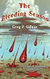 The Bleeding Season, Greg F. Gifune, 1929653778
