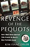 In the mid-1970s, the Mashantucket Pequot tribe had only one member -- an elderly woman who pleaded with her grandson to come live on the impoverished reservation and save it from falling into government hands upon her death. In Revenge of the Pequot...
