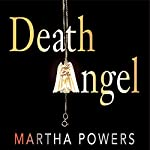 Death Angel | Martha Powers