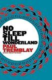 Image of No Sleep till Wonderland: A Novel