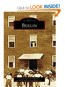 Berlin (MD) (Images of America) Susan Taylor and Inc. Berlin History Foundation