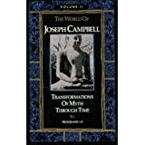 The World of Joseph Campbell: Transformations of Myth Through Time : The Wisdom of the East/Audio Cassettes