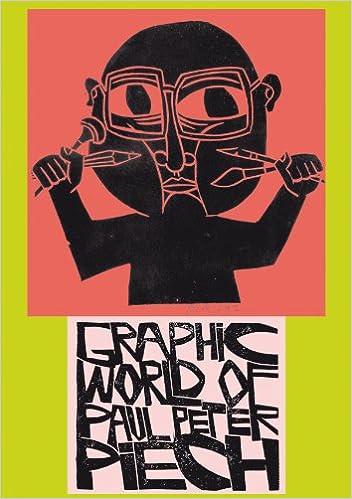 The Graphic Worldof Paul Peter Piech PDF Download