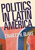 Politics in Latin America 2nd Edition