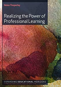 The Power of Professional Learning (Expanding Educational Horizons (Quality)) by Helen Timperley (2011-07-01)