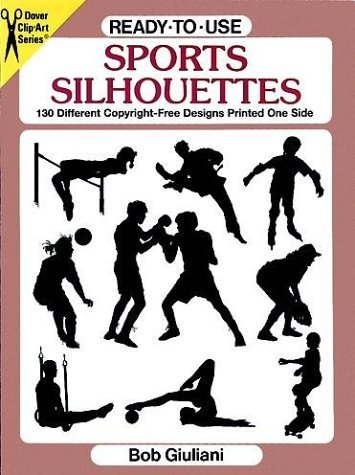 Ready-to-Use Sports Silhouettes (Clip Art (Dover)) by Dover Publications (2008-09-30)