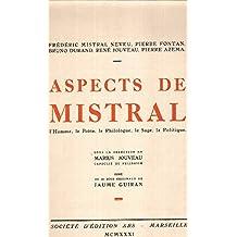 Aspects de mistral / l'homme , le poete, le philologue, le sage, le politique / 26 bois originaux de jaume guiran
