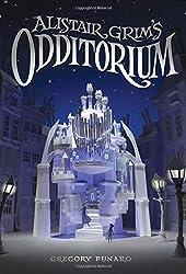Alistair Grim's Odditorium by Gregory Funaro (2015-12-08)