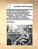 A Methodical English Grammar, John Shaw, 1170669654