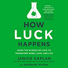 How Luck Happens Audiobook by Janice Kaplan, Barnaby Marsh Narrated by Janice Kaplan