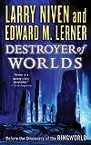 """""""Destroyer of Worlds"""" av Larry Niven"""
