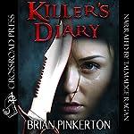 Killer's Diary | Brian Pinkerton