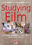Studying Film, Nathan Abrams and Ian Bell, 0340761342