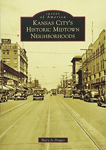 Kansas City's Historic Midtown Neighborhoods (Images of America)