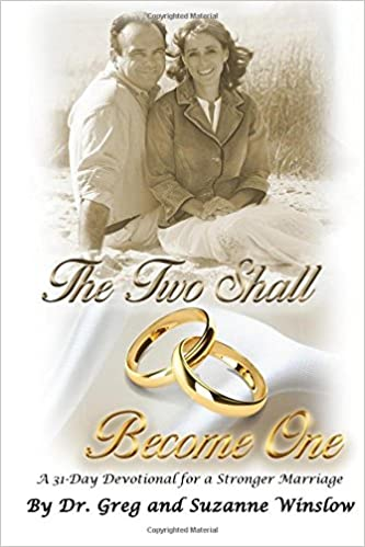 The Two Shall Become One: A 31-Day Devotional for a Stronger Marriage