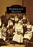 Norwegian Seattle (Images of America: Washington)