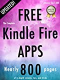 The Complete Free Kindle Fire Apps (Free Kindle Fire Apps That Don't Suck Book 1)