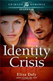 Identity Crisis, Eliza Daly, 1440557357