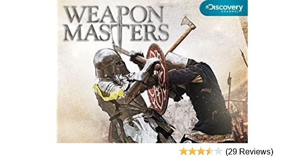 Watch Weapon Masters: Season 1 | Prime Video
