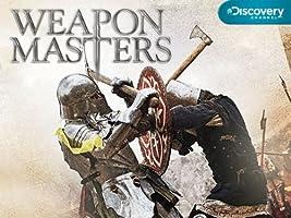 Weapon Masters: Season 1