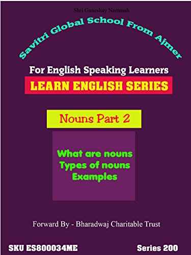 Nouns - Part 2. English Lessons Series. Learn Full English in 72 Hours by Dr Anup]()
