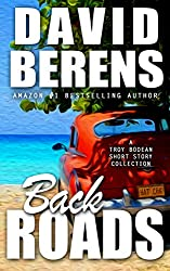 Back Roads (A Troy Bodean Adventure Book 0)