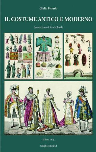 Il Costume Antico e Moderno Introduzione: Di Mario -