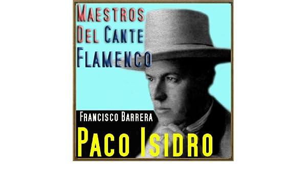 Ten Confianza en Mí (Fandangos de Huelva) de Paco Isidro & Pepe Martínez en Amazon Music - Amazon.es