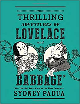 Image result for The Thrilling Adventures of Lovelace and Babbage