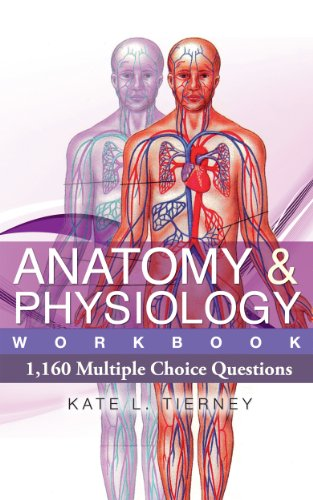 Anatomy & Physiology Student Workbook - 1, 160 Multiple Choice ...