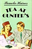 img - for Tea at Gunter'S by Pamela Haines (1991-01-24) book / textbook / text book