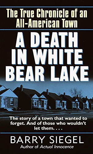 A Death in White Bear Lake: The True Chronicle of an All-American Town pdf epub