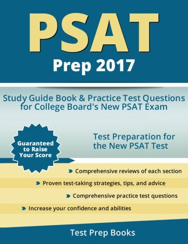 PSAT Prep 2017: Study Guide Book & Practice Test Questions for College Board's New PSAT Exam