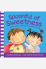 Spoonful of Sweetness: and other delicious manners Board book