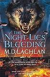 The Night Lies Bleeding (Claw 5)