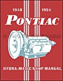 1948-1954 Pontiac Hydra-Matic Transmission Repair Shop Manual Reprint