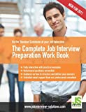 The Complete Job Interview Preparation Work Book, Sasha Robinson, 1466284048