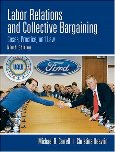 Read Online Labor Relations and Collective Bargaining Ninth Edition (Global Edition) ebook