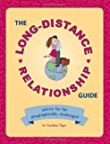 The Long-Distance Relationship Guide, Caroline Tiger, 1594742065