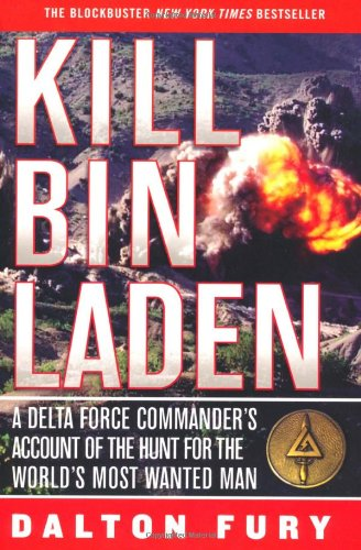 Kill Bin Laden: A Delta Force Commander's Account of the Hunt for the World's Most Wanted Man (Best Counter Terrorism Units In The World)