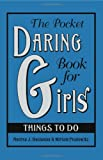 The Pocket Daring Book for Girls, Andrea J. Buchanan and Miriam Peskowitz, 0061673072