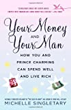 Your Money and Your Man, Michelle Singletary, 034547970X