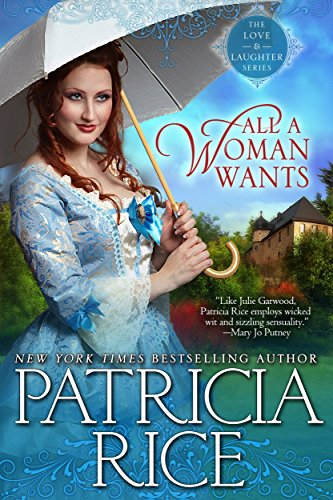 All A Woman Wants (Regency Love and Laughter Book 4)