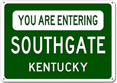 You Are Entering SOUTHGATE, KENTUCKY City Sign - Heavy Duty Quality Aluminum Sign