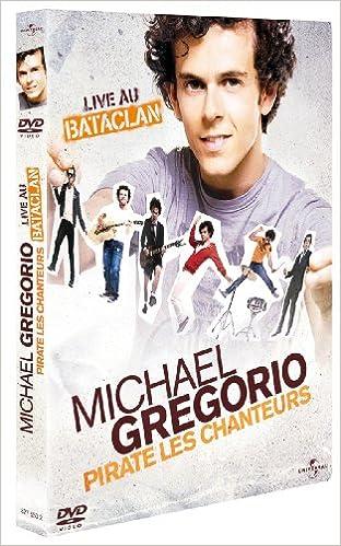 MICHAEL GREGORIO CHANTEURS LES TÉLÉCHARGER PIRATE