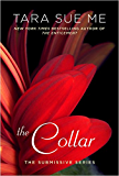 The Collar: The Submissive Series