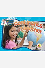 Continents Together (Happy Reading Happy Learning - Science) Paperback